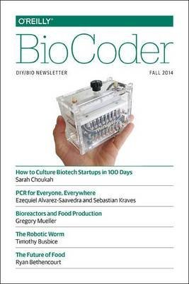 [Biocoder #5] (By: O'Reilly Media Inc) [published: November, 2014]