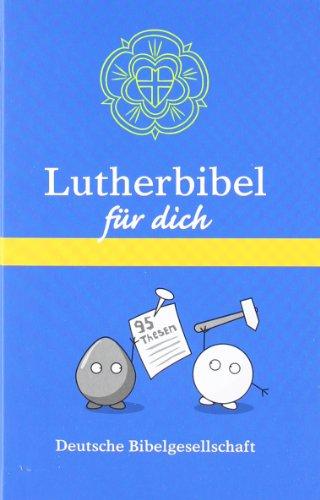 Lutherbibel für dich: Mit Apokryphen