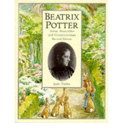 Beatrix Potter : artist, storyteller, countrywoman