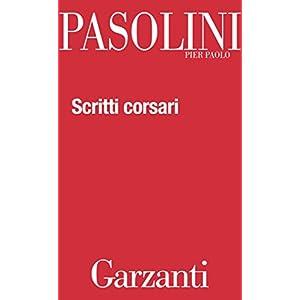 Scritti corsari (Garzanti Novecento)
