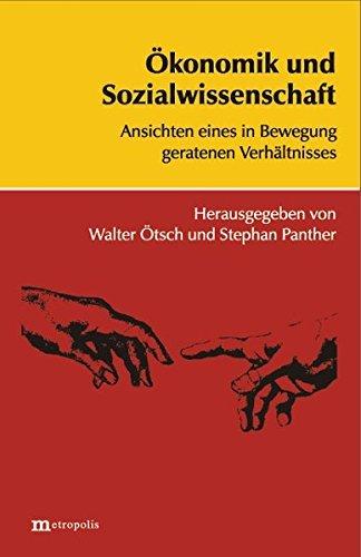 Ökonomik und Sozialwissenschaft: Ansichten eines in Bewegung geratenen Verhältnisses (2002-01-01)