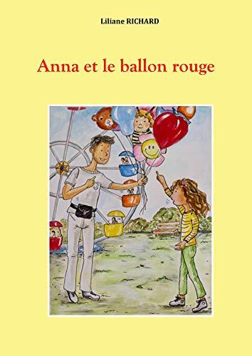 Couverture du livre Anna et le ballon rouge