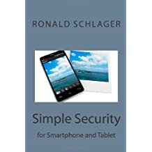 Simple Security for Smartphone and Tablet