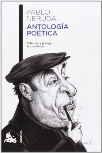 Antología poética: Selección y prólogo de Rafael Alberti (Contemporánea) por Pablo Neruda