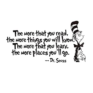 anber Wall Decal Quote The More That You Read, The More Things You Will Know by Dr. Seuss Saying Vinyl Wall Art Sticker for Nursery Kids Bedroom Living Room