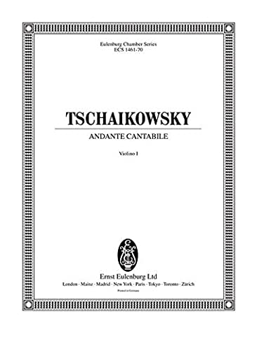 Andante Cantabile - from String Quartet No. 1, Op. 11 in Tchaikovsky's own arrangement for cello and string orchestra - Eulenburg Chamber Series - cello and string orchestra - set of parts 6 Violine 1, 6 Violine 2, 5 Viola, 4 Violoncello, 3 Kontrabass - ECS