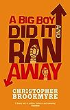 A Big Boy Did It And Ran Away (Angelique De Xavier series Book 1)