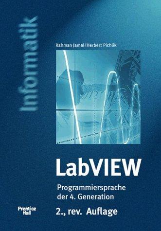 Labview-programmierung (LabVIEW, Das Anwenderbuch, m. CD-ROM (Prentice Hall (dt. Titel)))