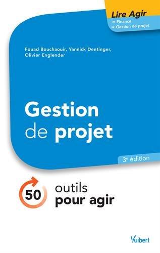 Gestion de projet : 50 outils pour agir