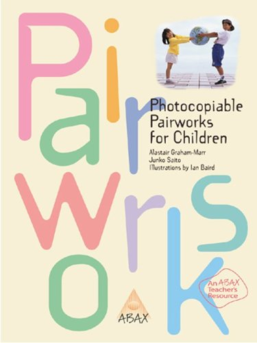 Photocopiable Pairworks for Children: An Abax Teacher\'s Resource