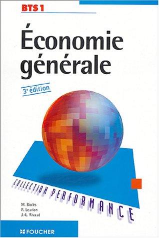 PERFORMANCE ECONOMIE GENERALE BTS 1 (Ancienne Edition)