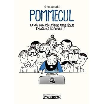 Pommecul 1 : La vie d'un directeur artistique en agence de publicité