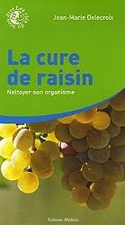 La cure de raisin - Nettoyer son organisme