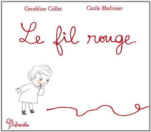 Le Fil rouge par Géraldine Collet
