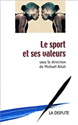 Le sport et ses valeurs