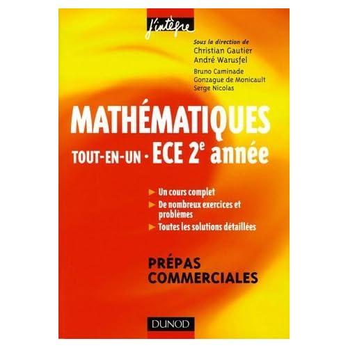 Mathématiques Tout-en-Un ECE 2e année : Cours et exercices corrigés