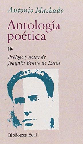 Antologia Poetica-Machado (Biblioteca Edaf) por Antonio Machado