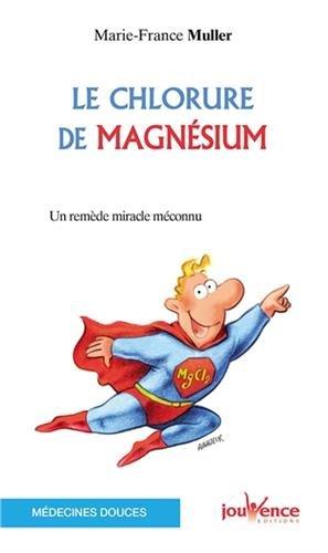 Le chlorure de magnésium : Un remède miracle méconnu