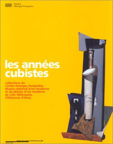 Les années cubistes