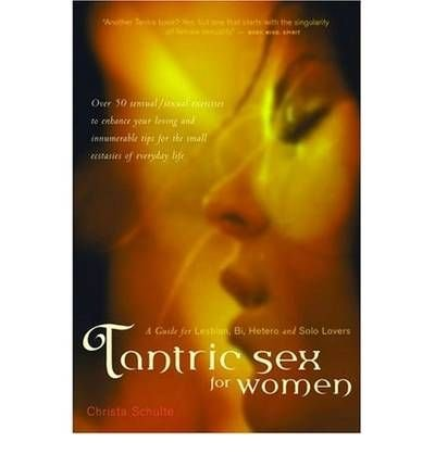 [(Tantric Sex for Women: A Guide for Les...