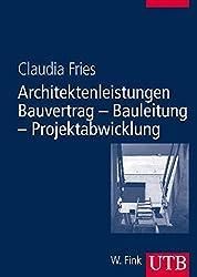 Architektenleistungen - Bauvertrag - Bauleitung - Projektabwicklung