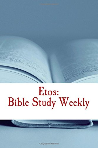 etos-bible-study-weekly-2017-series-volume-3