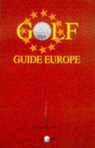 GOLF GUIDE EUROPE (Les gites de France) por Collectif
