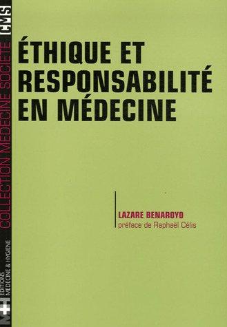 Ethique et responsabilité en médecine