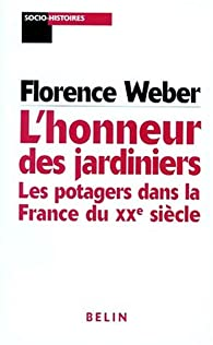 L'honneur des jardiniers par Florence Weber