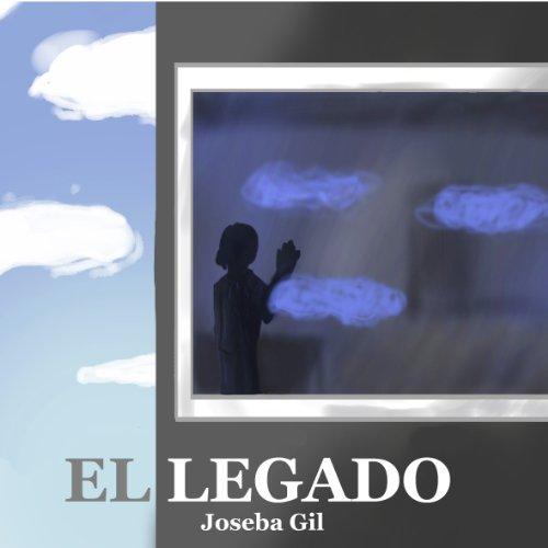 El legado por Joseba Gil