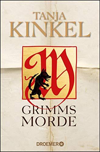 Buchseite und Rezensionen zu 'Grimms Morde: Roman' von Tanja Kinkel