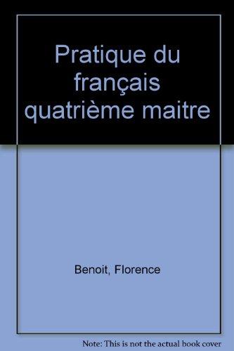 FRANCAIS 4EME PRATIQUE DU FRANCAIS. Livre du professeur avec corrigés