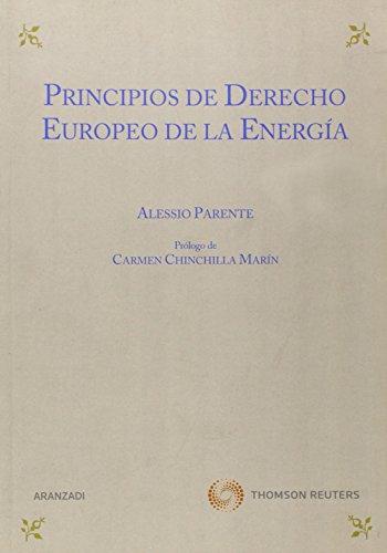 Principios de derecho europeo de la energía (Monografía) por Alessio Parente