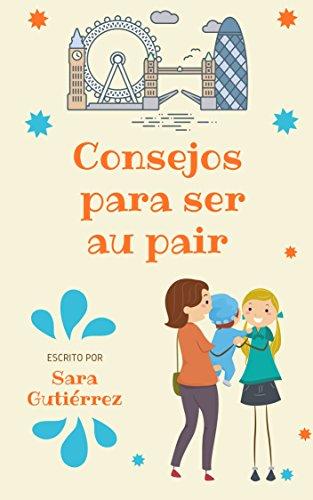 CONSEJOS PARA SER AU PAIR por Sara Gutierrez