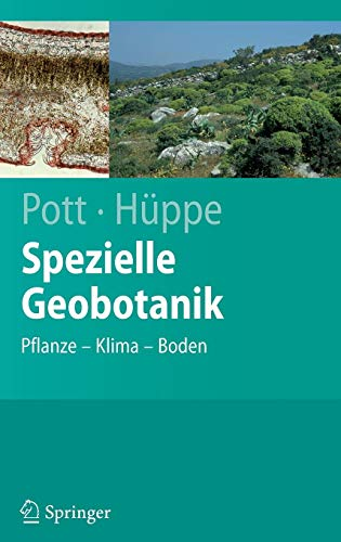 Spezielle Geobotanik: Pflanze - Klima - Boden (Springer-Lehrbuch)