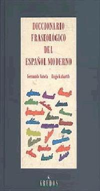 Diccionario fraseologico del espanol moderno / modern phraseological spanish dictionary: 121