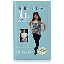 Till the Fat Lady Slims 2.0: The 'When Diet' including Exclusive Bonus Material