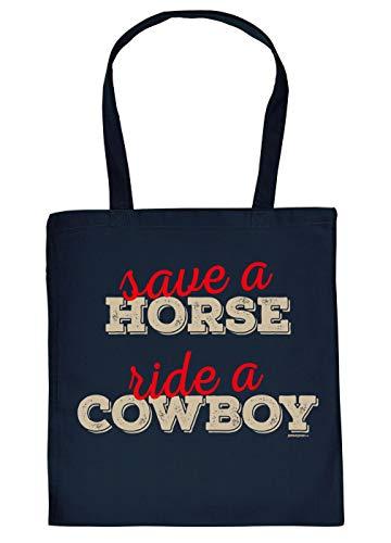Tasche/Stoffbeutel Rubrik lustige Sprüche mit Aufdruck: Save a Horse Ride a Cowboy - geniales Geschenk