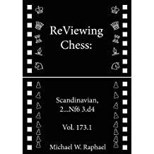 ReViewing Chess: Scandinavian, 2...Nf6 3.d4, Vol. 173.1 (ReViewing Chess: Openings) (English Edition)