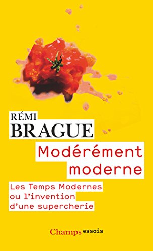 Modrement moderne : Les Temps Modernes ou l'invention d'une supercherie