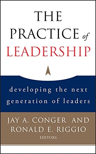 The Practice of Leadership: Developing the Next Generation of Leaders (M Bernard Bass)