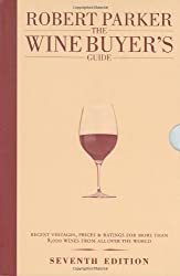 The Wine Buyer's Guide by Robert Parker (2008-11-03)