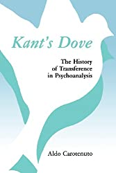 Kant's Dove: The History of Transference in Psychoanalysis
