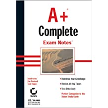 A+ Complete: Exam Notes