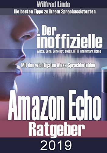 Amazon Echo 2019 – der inoffizielle Ratgeber