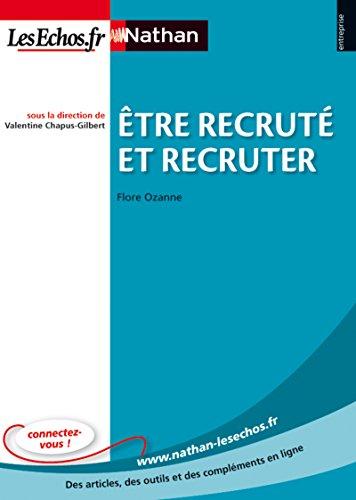 Être recruté et recruter par Flore Ozanne