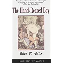 The Hand-Reared Boy (Independent Voices)