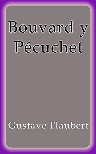Bouvard y Pécuchet por Gustave Flaubert