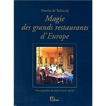 Magie des grands restaurants d'Europe