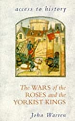 Access To History: The Wars of the Roses & the Yorkist Kings